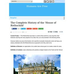 The Complete History Of The 'House Of Rothschild' [Reedited]