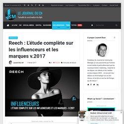Reech : L'étude complète sur les influenceurs et les marques v.2017