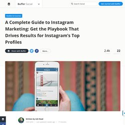 The Complete Guide to Instagram Marketing — Stories by Buffer