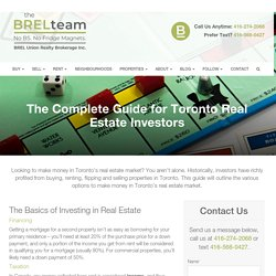Complete Guide to Investing in Toronto's Real Estate Market.