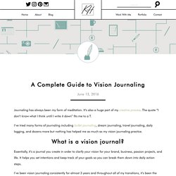 A Complete Guide to Vision Journaling - Kayla Hollatz