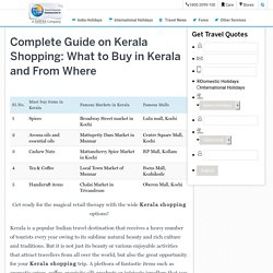 Complete Guide on Kerala Shopping: What to Buy in Kerala and From Where