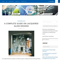 A complete guide on lacquered glass designs - AIS GLASS