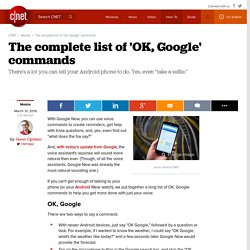 The complete list of 'OK, Google' commands