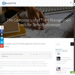 The Complete List of Time Management Tools for Small Businesses
