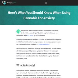 Complete Guide on How to Use Marijuana For Anxiety