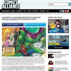 A Complete History Of Marvel's Anti-Marijuana Comic Fastlane