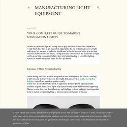Your Complete Guide to Marine Navigation Lights