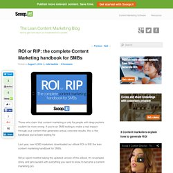 ROI or RIP: the complete Content Marketing handbook for SMBs - Scoop.it Blog