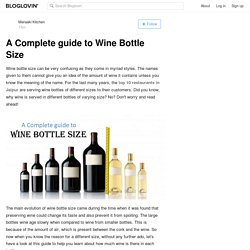 A Complete guide to Wine Bottle Size