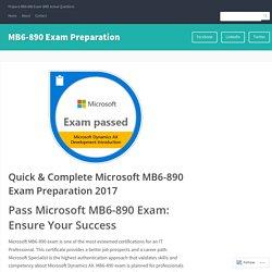 Quick & Complete Microsoft MB6-890 Exam Preparation 2017 – MB6-890 Exam Preparation