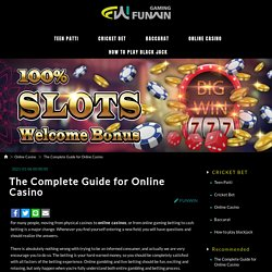 The Complete Guide for Online Casino - FUNWIN