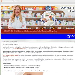 COMPLETE MED ONLINE PHARMACY: DETAIL GUIDE OF RETIN A