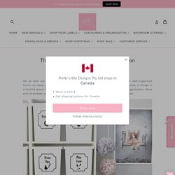The Complete Guide on Home Organisation– Pretty Little Designs Pty Ltd
