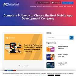 Complete Pathway to Choose the Best Mobile App Development Company