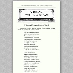 The Complete poems of Edgar Allan Poe, by Edgar Allan Poe : A Dream Within a Dream