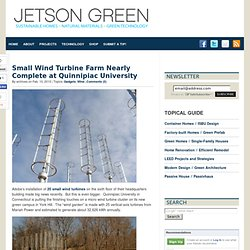 Small Wind Turbine Farm Nearly Complete at Quinnipiac University