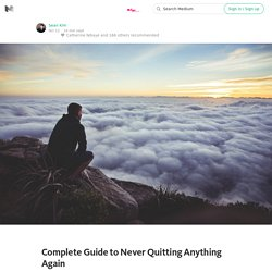 Complete Guide to Never Quitting Anything Again — Rype Academy