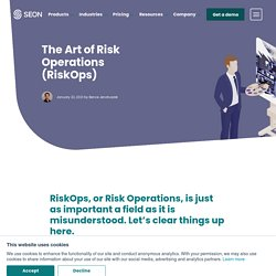 The Complete Guide to RiskOps (Risk Operations)