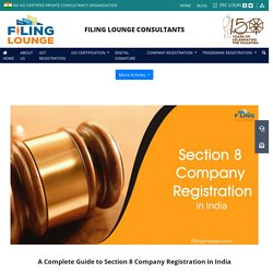 Complete Guide to Section 8 Company Registration in India