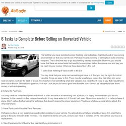 6 Tasks to Complete Before Selling an Unwanted Vehicle