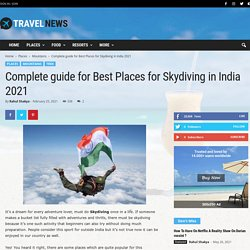Complete guide for Best Places for Skydiving in India 2021