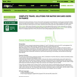 Complete Travel Solutions for Matrix SIM card users in France - Matrix Cellular
