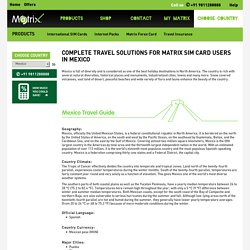Complete Travel Solutions for Matrix SIM card users in Mexico - Matrix Cellular