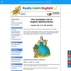 The Complete List of English Spelling Rules, Lesson 10: C, K, CK, and QU (Rules, Examples, Worksheet, and Answer Key)