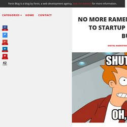 No more ramen! A complete guide to startup marketing on a budget.