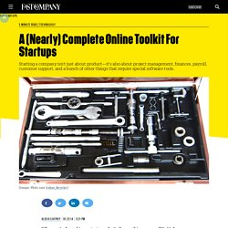 A (Nearly) Complete Online Toolkit For Startups