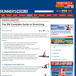The RW Complete Guide to Stretching - Staying Healthy