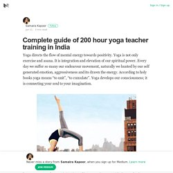 Complete guide of 200 hour yoga teacher training in India – Medium