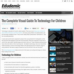 The Complete Visual Guide To Technology For Children