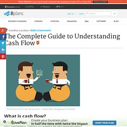The Complete Guide to Understanding Cash Flow
