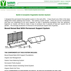 Build A Complete Vegetable Garden System