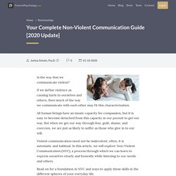 Your Complete Non-Violent Communication Guide [2020 Update]