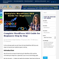 Complete WordPress SEO Guide for Beginners Step by Step