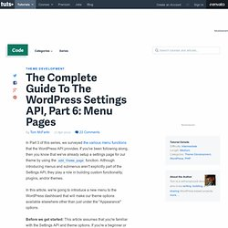 The Complete Guide To The WordPress Settings API, Part 6: Menu Pages