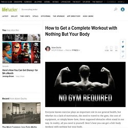 How to Get a Complete Workout with Nothing But Your Body - StumbleUpon