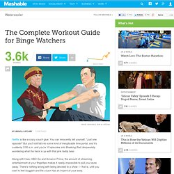 The Complete Workout Guide for Binge Watchers