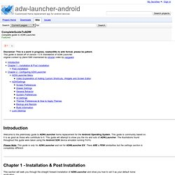 CompleteGuideToADW - adw-launcher-android - Complete guide to ADW.Launcher. - Customized Home replacement app for android devices