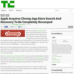 Apple Acquires Chomp; App Store Search And Discovery To Be Completely Revamped
