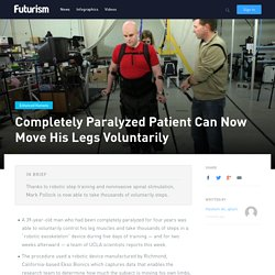 Completely Paralyzed Patient Can Now Move His Legs Voluntarily