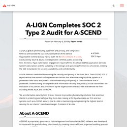 A-LIGN Completes SOC 2 Type 2 Audit Report for A-SCEND