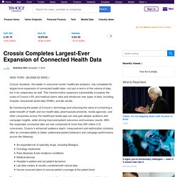 Crossix Completes Largest-Ever Expansion of Connected Health Data