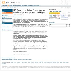 US firm completes financing for coal and power project in Niger