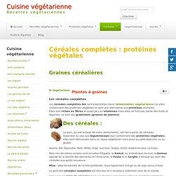Cereales completes : proteines vegetales à associer aux legumineuses