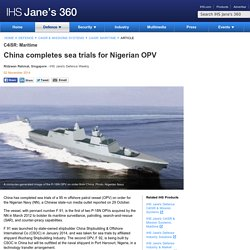 China completes sea trials for Nigerian OPV