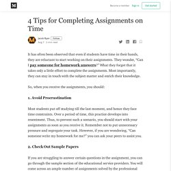 4 Tips for Completing Assignments on Time